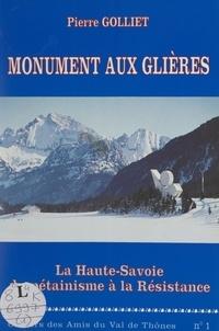Pierre Golliet et  Collectif - Monument aux Glières.