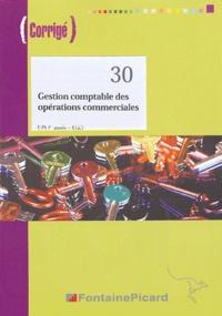 Gestion comptable des opérations commerciales BTS CGO 1e année- Corrigé - Pierre Gomes |