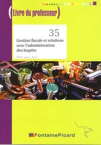 Gestion fiscale et relations avec ladministration des Impôts BTS CGO 1re année - Livre du professeur.pdf