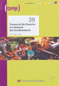 Travaux de fin d'exercice et traitement des investissements BTS CGO 1e année- Corrigé - Pierre Gomes  