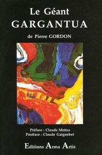 Pierre Gordon - Le géant Gargantua.