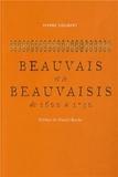 Pierre Goubert - Beauvais et le Beauvaisis de 1600 à 1730 - Contribution à l'histoire sociale de la France du XVIIe siècle.