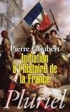 Pierre Goubert - Initiation à l'histoire de la France.