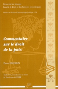 Pierre Goudelin - Commentaire sur le droit de la paix. 1 CD audio