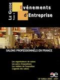 Pierre Gougeon - Le Guide Evénements d'entreprise - Tome 1, Salons professionnels en France.