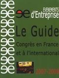 Pierre Gougeon - Le guide Evénements d'entreprise - Tome 2, Congrès en France et à l'international.