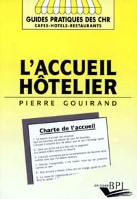 Pierre Gouirand - L'accueil hôtelier.