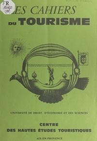 Pierre Gouirand et  Centre des hautes études touri - Le palace, le concept de luxe en hôtellerie.