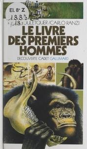 Pierre Gouletquer et Roger-Guy Charman - Le livre des premiers hommes.