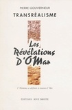 Pierre Gouverneur - Les révélations d'OMar : transréalisme.