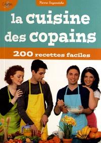 La Cuisine des copains - Plus de 200 recettes faciles à réaliser pour les dîners entre potes.pdf