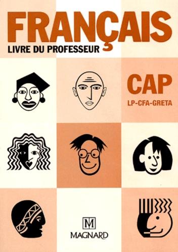 Pierre Grall et Jean Nègre - Français CAP - Livre du professeur.