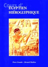 Pierre Grandet et Bernard Mathieu - Cours d'égyptien hiéroglyphique.