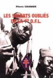 """Pierre Granier - Les soldats oubliés de la 1re DFL - Le """"pied la route"""" sous la croix de Lorraine."""