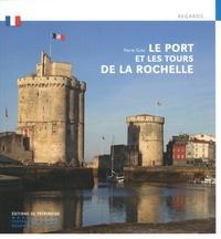 Deedr.fr Le port et les tours de la Rochelle Image