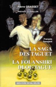 Pierre Grasset - Les contes fantastiques d'Arvillard Tome 3 : La saga des Taguet - La folanshri dlou tague, édition bilingue français-patois savoyard.