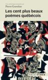Pierre Graveline - Les cent plus beaux poèmes québécois.