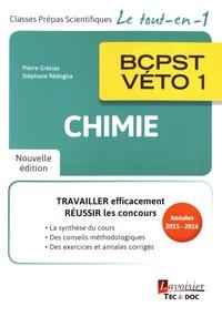 Pierre Grécias et Stéphane Rédoglia - Chimie BCPST-Véto 1re année.