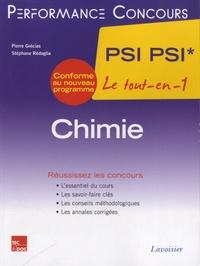Pierre Grécias et Stéphane Rédoglia - Chimie  PSI PSI* le tout-en-1.