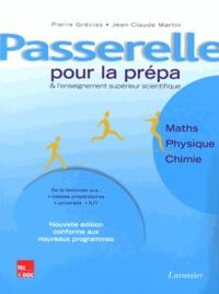 Passerelle pour la prépa et lenseignement supérieur scientifique - Mathématiques, physique, chimie.pdf