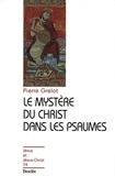 Pierre Grelot - Le mystère du Christ dans les psaumes.