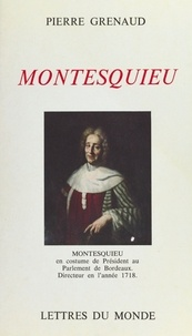 Pierre Grenaud et Paul Guth - Montesquieu.