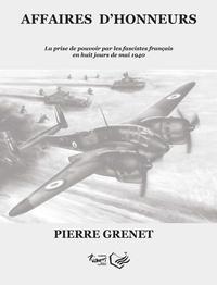 Pierre Grenet - Affaires d'honneur.