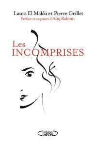 Pierre Grillet et Laura El Makki - Les incomprises.