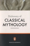 Pierre Grimal - Dictionary of Classical Mythology.