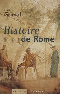 Pierre Grimal - Histoire de Rome.