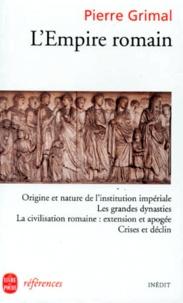Pierre Grimal - L'Empire romain.