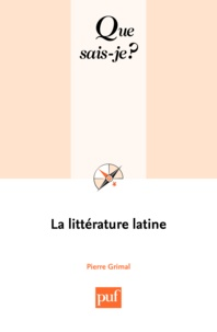 Pierre Grimal - La littérature latine.