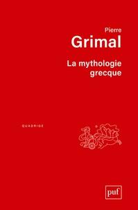 Pierre Grimal - La mythologie grecque.