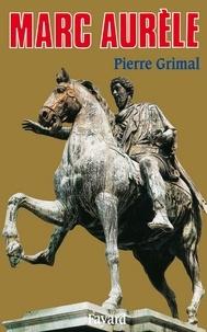 Pierre Grimal - Marc Aurèle.