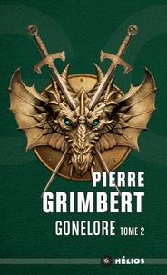 Pierre Grimbert - Gonelore Tome 2 : Le maguistre.