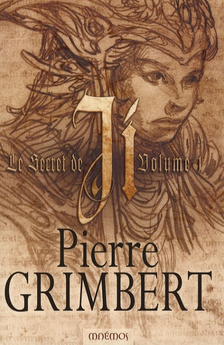 Pierre Grimbert - Le Secret de Ji Tome 1 : .