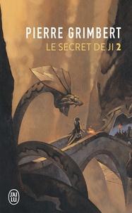 Pierre Grimbert - Le Secret de Ji Tome 2 : .