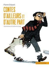 Pierre Gripari - Contes d'ailleurs et d'autre part.