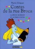 Pierre Gripari - CONTES DE LA RUE BROCA. - La fée du robinet et autres contes.