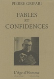 Pierre Gripari - Fables et confidences.
