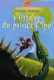 Pierre Gripari - Histoire du prince Pipo.