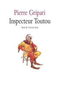 Pierre Gripari - Inspecteur Toutou : pièce en un acte pour enfants - Crac ! Dans le sac ! Pièces pour marionnettes.