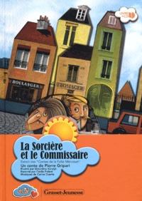 Pierre Gripari - La sorcière et le commissaire. 1 CD audio