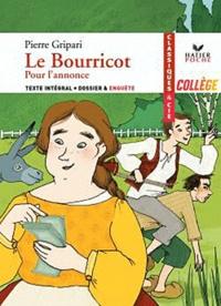 Pierre Gripari - Le Bourricot - Suivi de Pour l'annonce (1989).