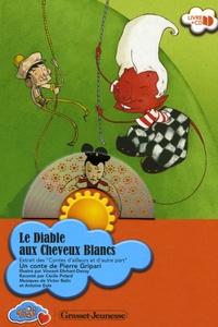 Pierre Gripari - Le Diable aux Cheveux Blancs. 1 CD audio