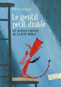 Pierre Gripari - Le gentil petit diable - Et autres contes de la rue Broca.