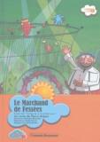 Pierre Gripari - Le marchand de fessées. 1 CD audio