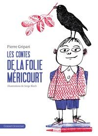Pierre Gripari - Les contes de la folie Méricourt.