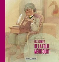 Pierre Gripari - Les contes de la Folie-Méricourt.
