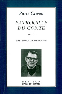 Pierre Gripari - Patrouille du conte.